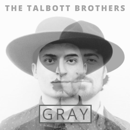 The Talbott Brothers - Gray