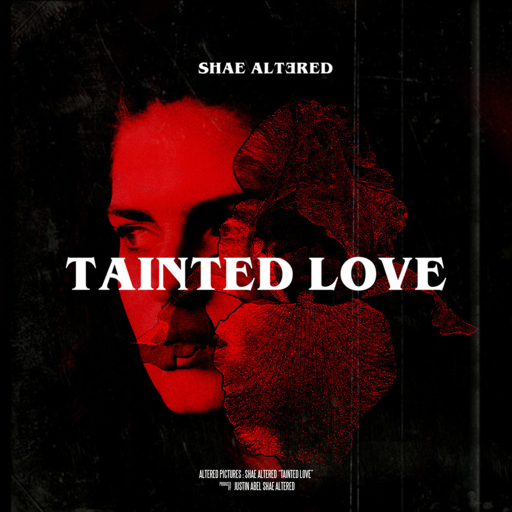 Shae Altered - Tainted Love