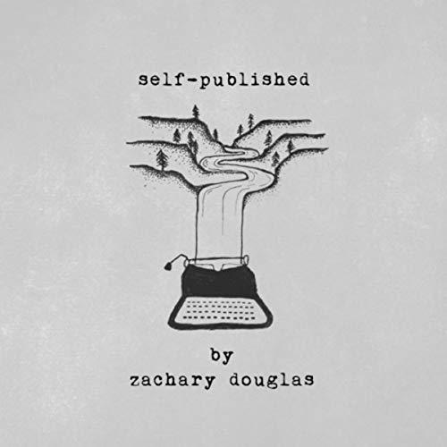 Zachary Douglas - Self-Published