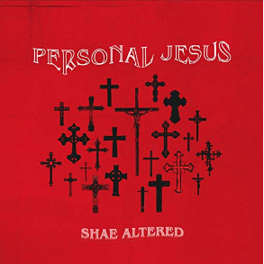 Shae Altered - Personal Jesus