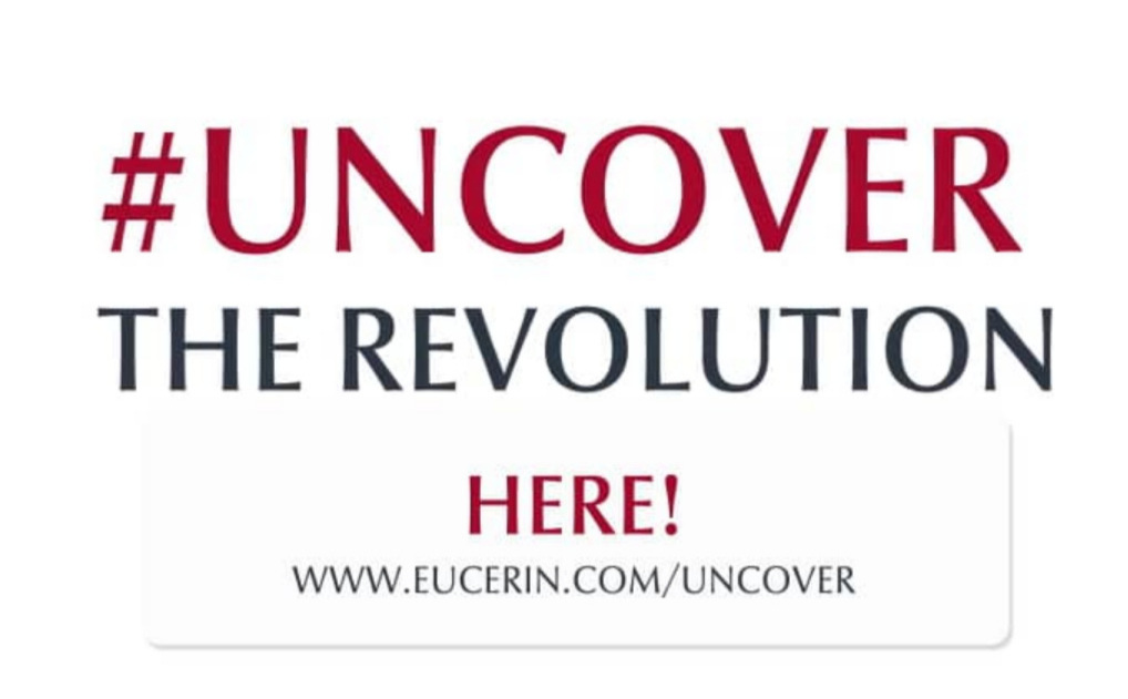 Eucerin International #uncover Digital Campaign/TVC