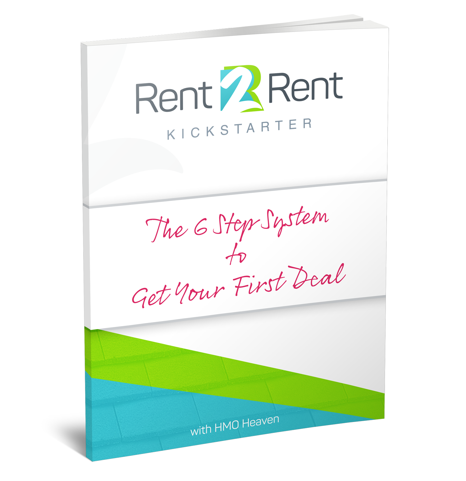 6 Step System to Get Your First Rent 2 Rent Deal
