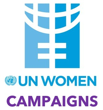 Join a UN Women Campaign:   HeForShe ,  UNiTE to End Violence Against Women ,  Planet 50-50 by 2030: Step It Up for Gender Equality