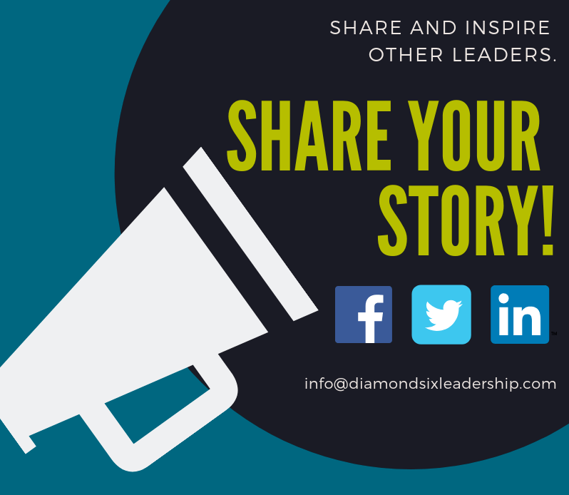 We'd love to hear about  your  risks! Share your leadership stories with us.