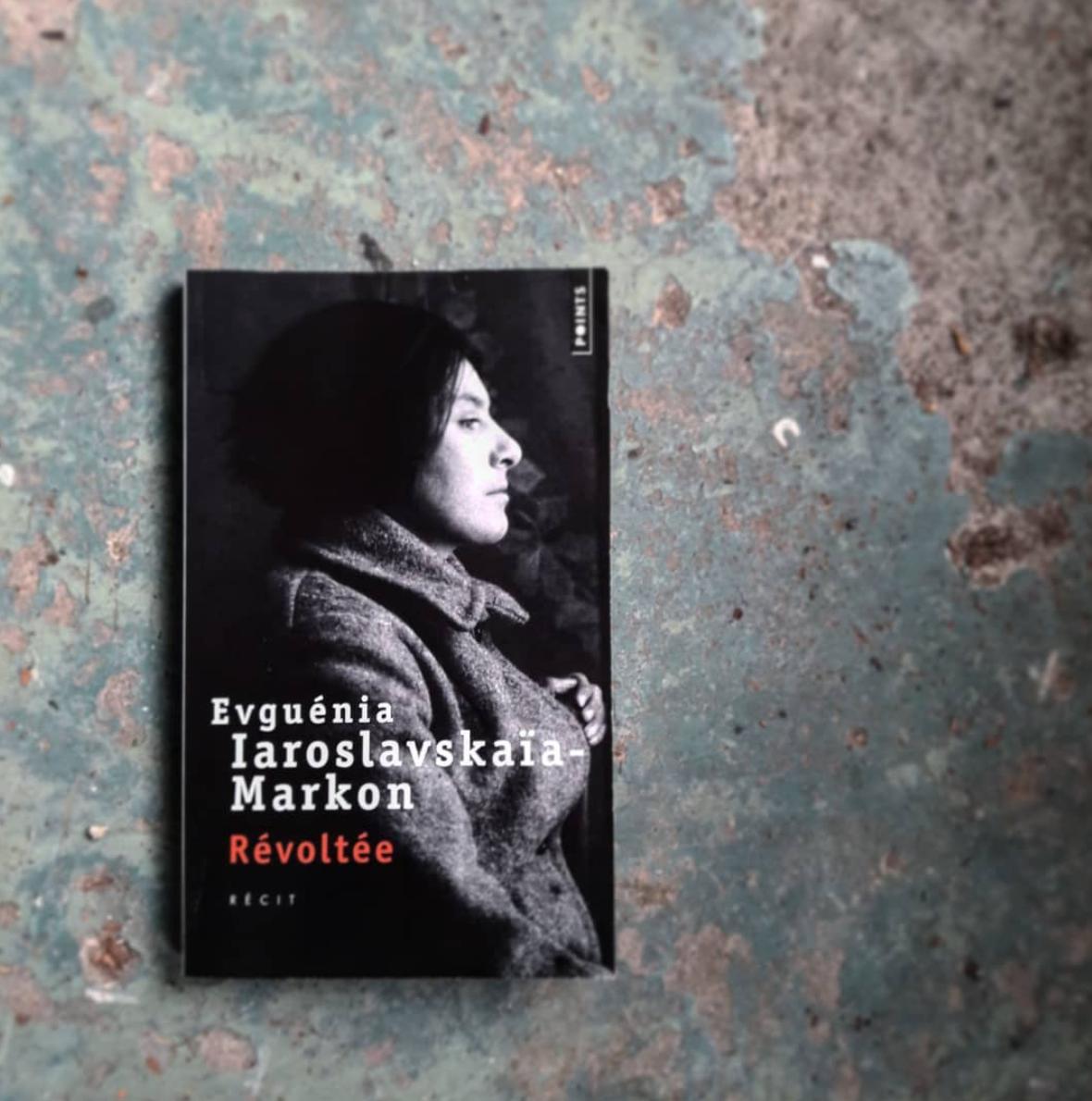 Evguénia Iaroslavskaïa-Markon, Editions du Seuil, 2017