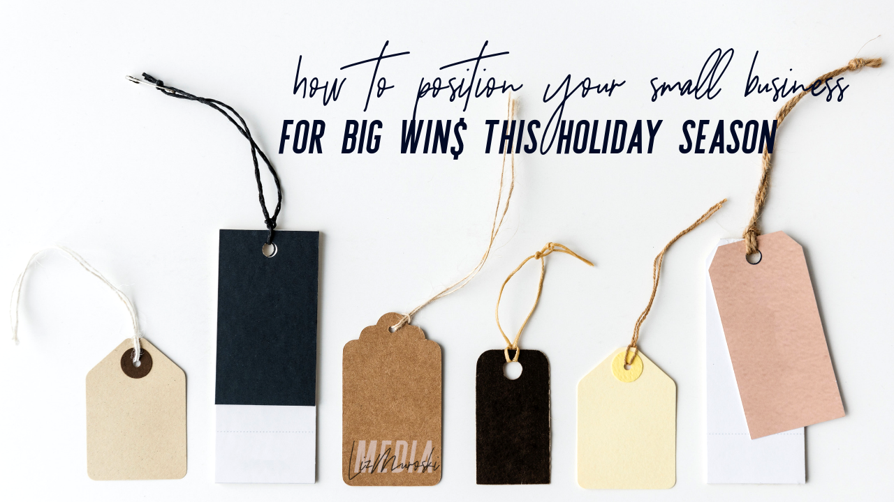 how-to-position-your-small-business-for-big-wins-this-holiday-season.png