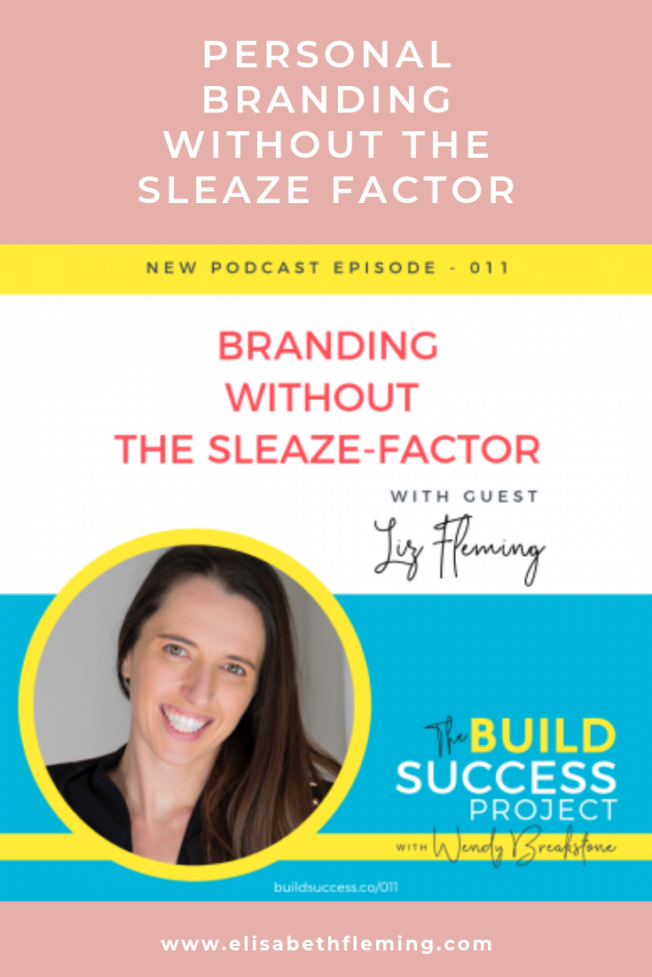 Personal branding without the sleaze factor by Liz Muroski Fleming.png