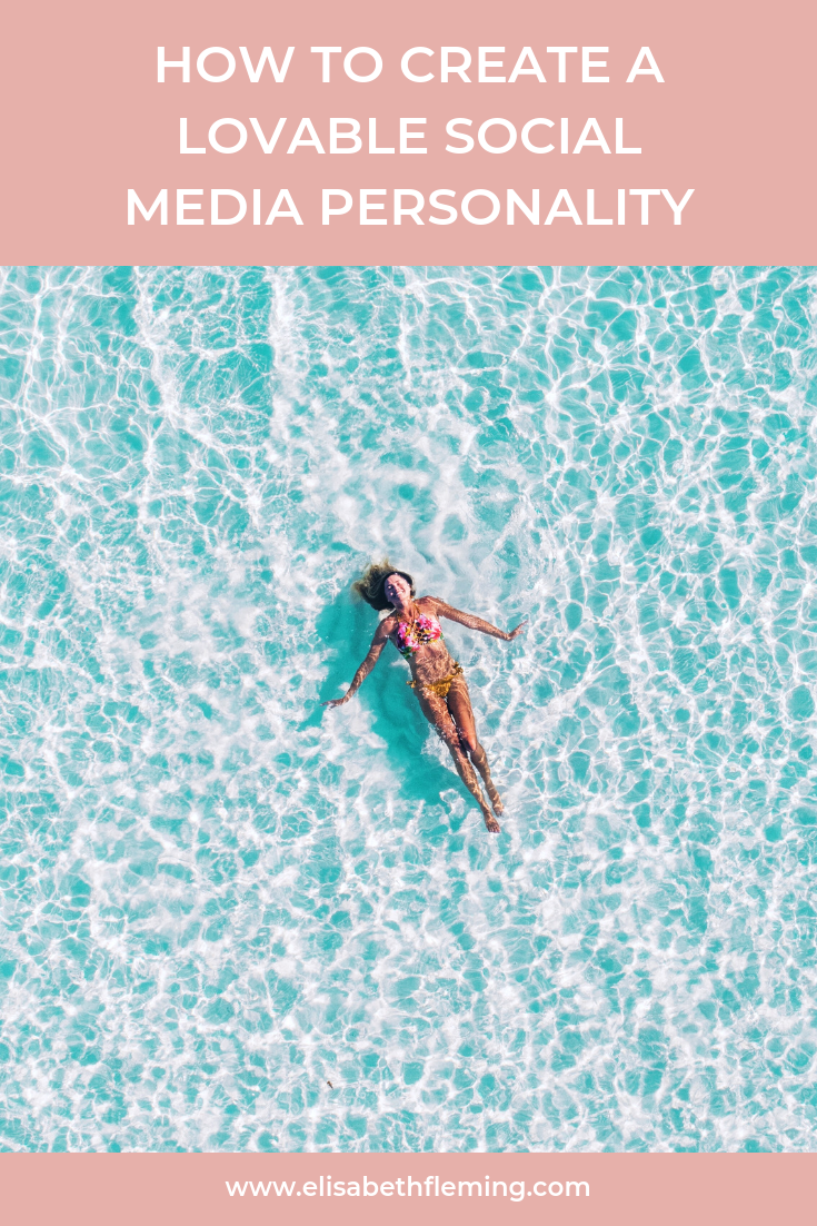 How to create a lovable social media personality by Liz Muroski Fleming.png