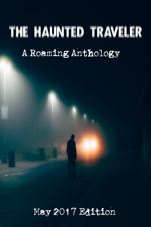 The Haunted Traveler    Vol. 3
