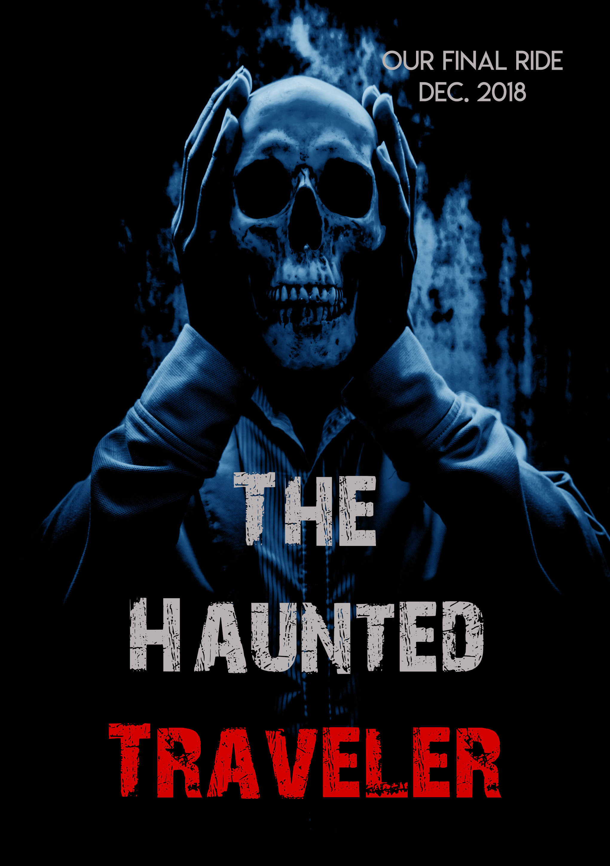 The Haunted Traveler    Vol. 6 The Final Ride