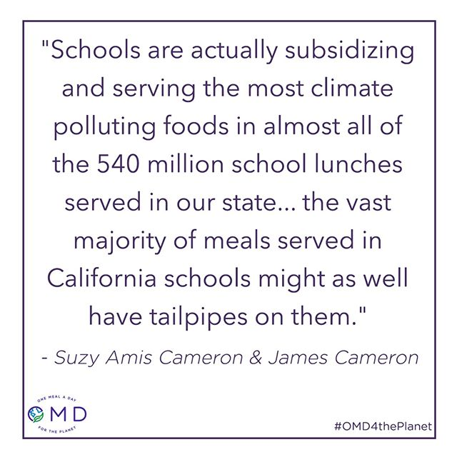 """At a time when things seem more complicated every day, it's actually pretty convenient that's what's most nourishing for our kids is also what's best for the environment. We must face climate disruption head-on, and California has another opportunity to model national and global leadership by making school food part of the climate solution."" Read the story by @suzyamiscameron and @jamescameronofficial with the link in our bio! #AB479 #climatefriendlyfood"