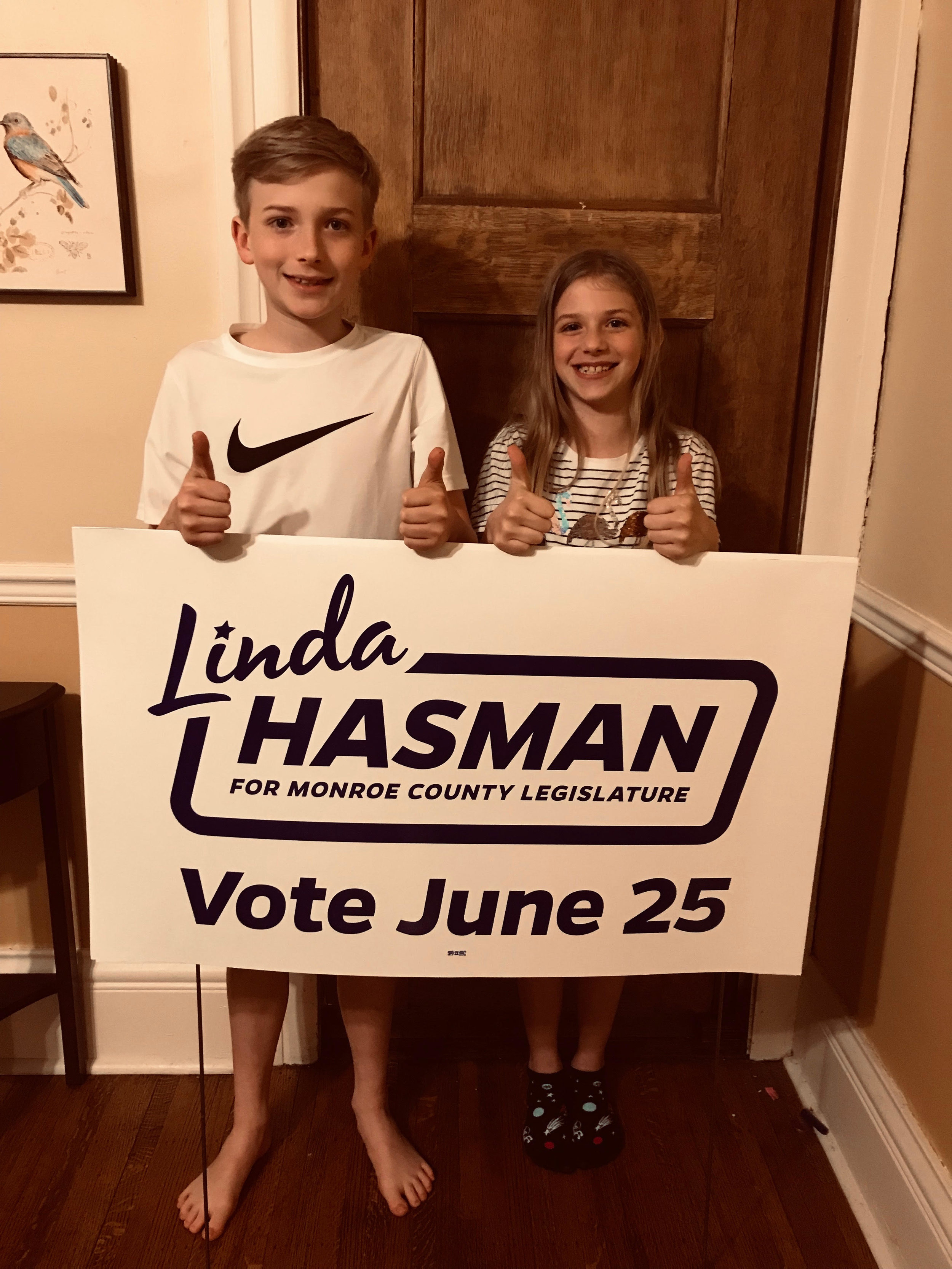 Sam and Abby are ready to deliver your Linda Hasman lawn sign. Just fill out the form!