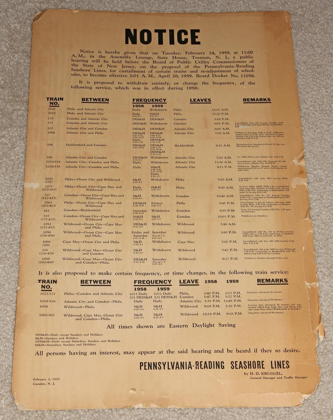 This February, 1959, notice, reflecting changes in Pennsylvania-Reading Seashore Lines train frequencies, is obviously deteriorated. These were never intended to last a long time. The railroad was frugal, and reused this notice as a sign.