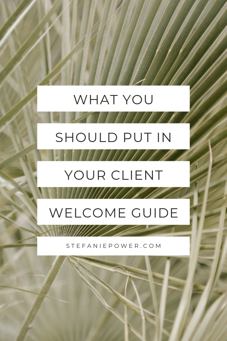 How to create a client welcome guide. PLUS - Free Download | stefaniepower.com #smallbusiness #creativeentrepreneur #businessresources