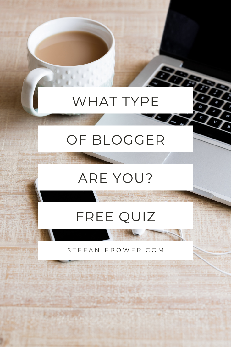 Do you want to understand how your passion can serve you? Or how you can create content for your audience? Take this free quiz to understand what type of blogger you are!
