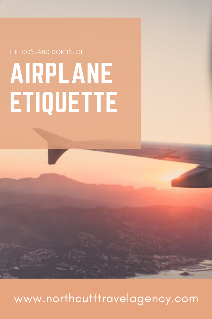 The Do's and Don't's of Airplane Etiquette