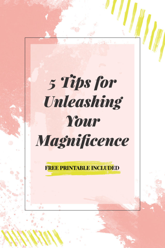 Tips-for-Unleashing-Your-Magnificence-683x1024.jpg
