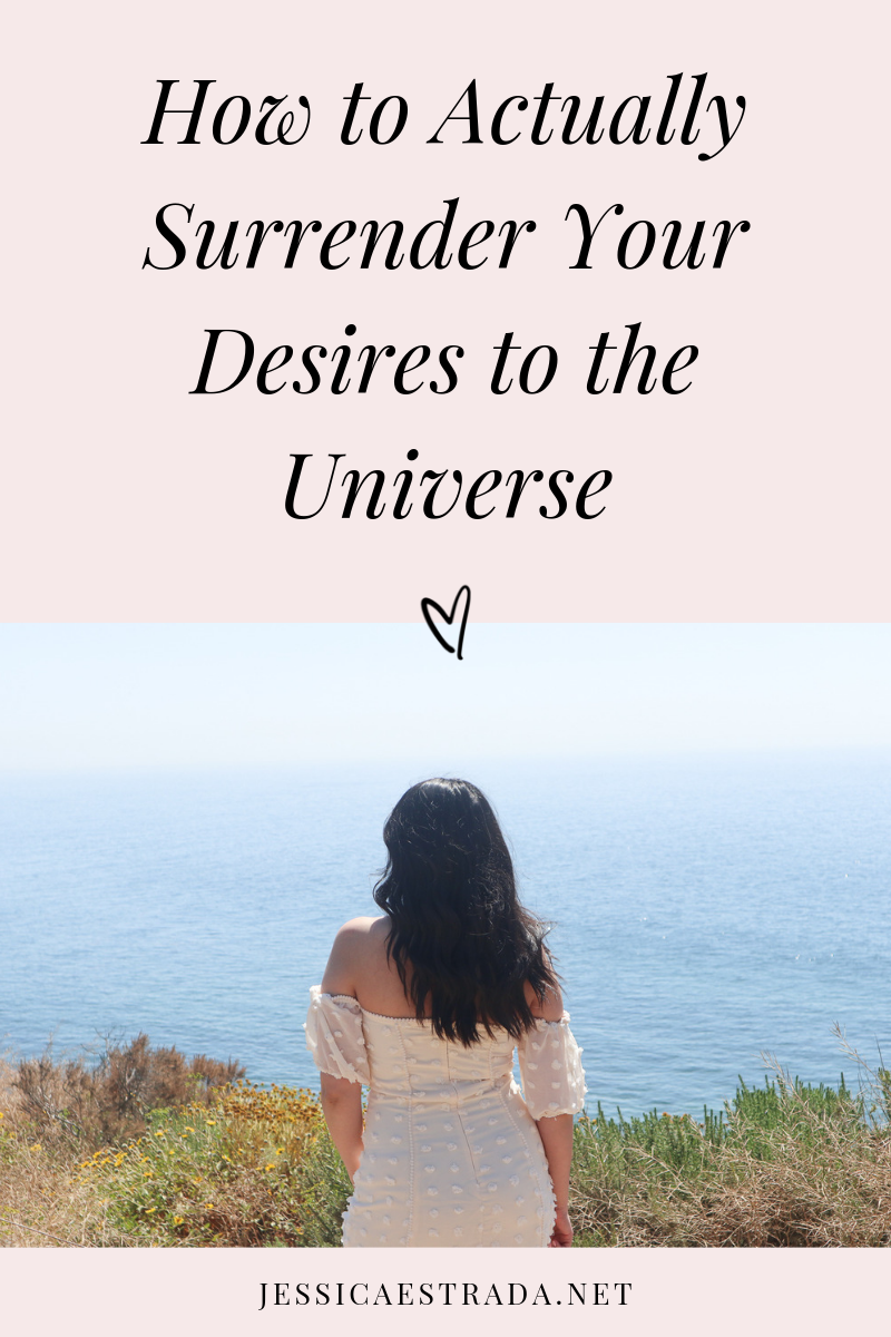 """You hear """"surrender your desires to the universe"""" all the time, but how do you actually do it? Here, I share some useful and practical tips to help you truly surrender to the universe with ease and start to manifest the things you really want. #manifestation #manifestationcoaching #surrender #lawofattraction"""