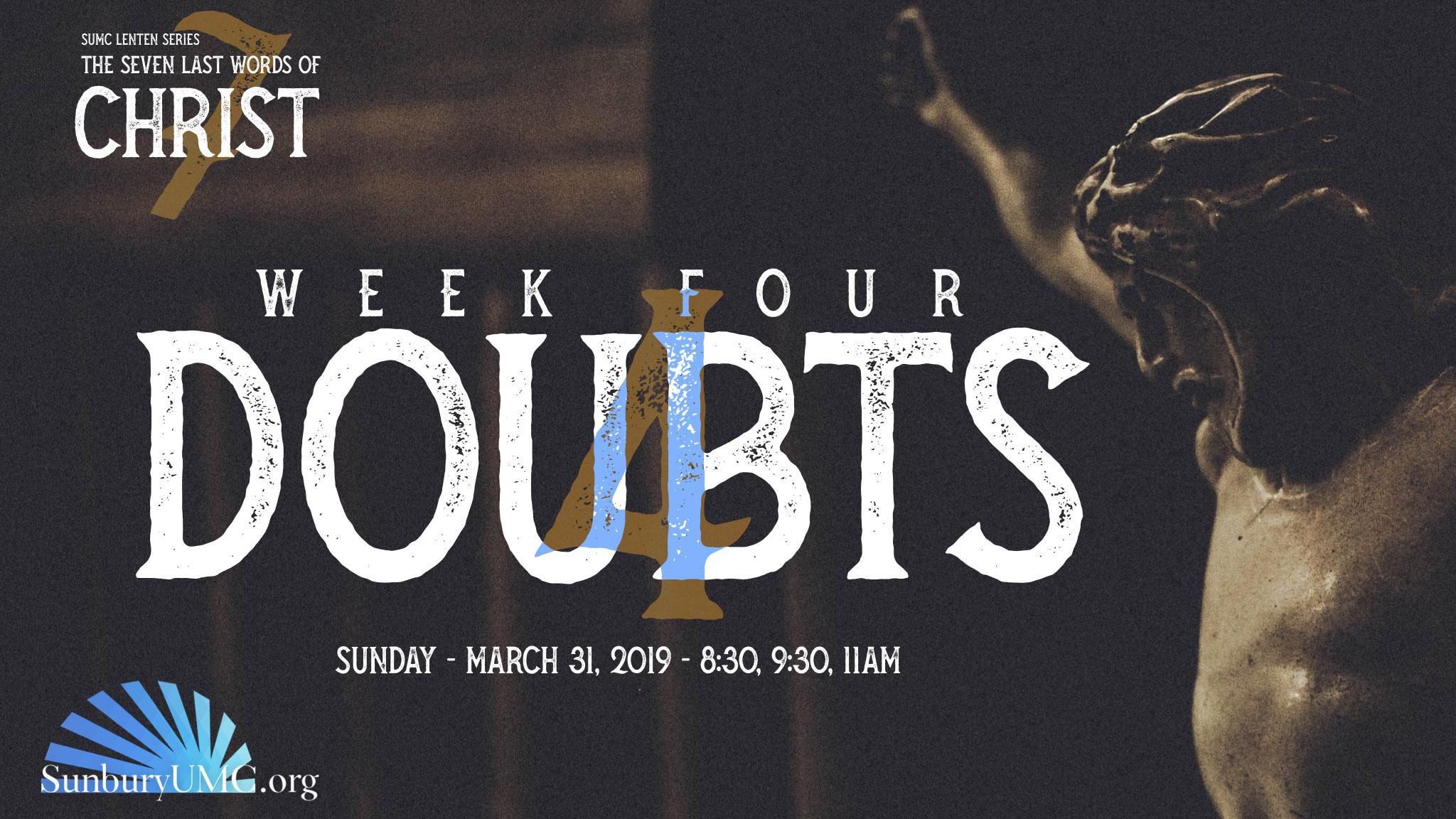7 Last Words Series - Week 4 Doubts - SUMC.jpg