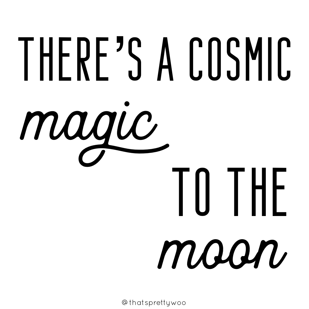 There's a cosmic magic to the moon