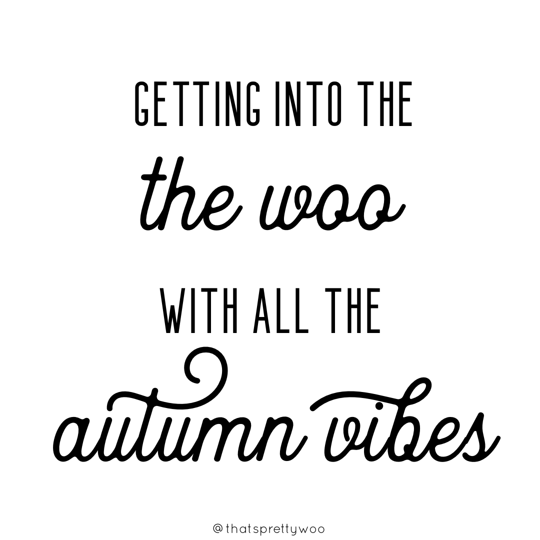 Getting into the woo with all the autumn vibes