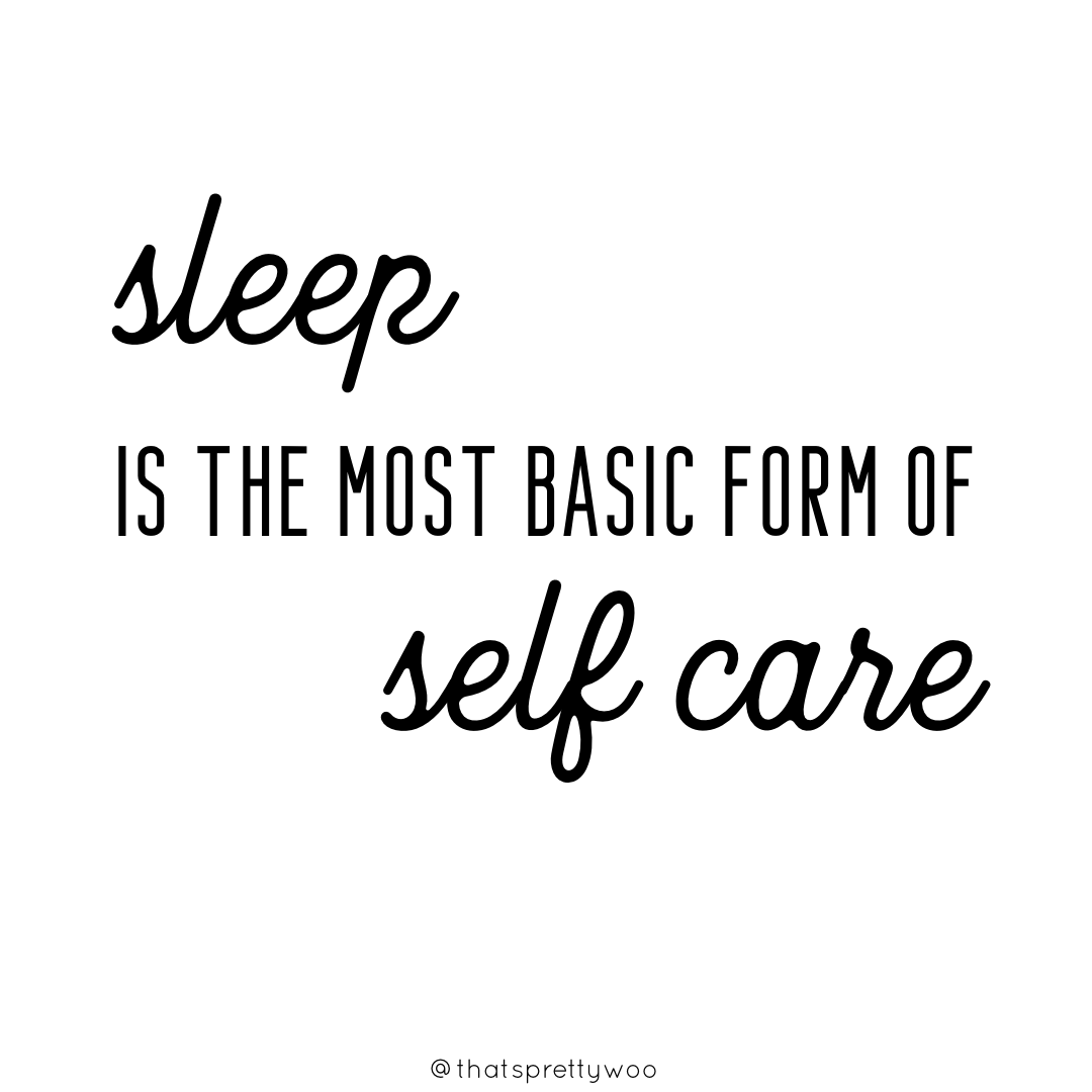 Sleep is Self Care.png