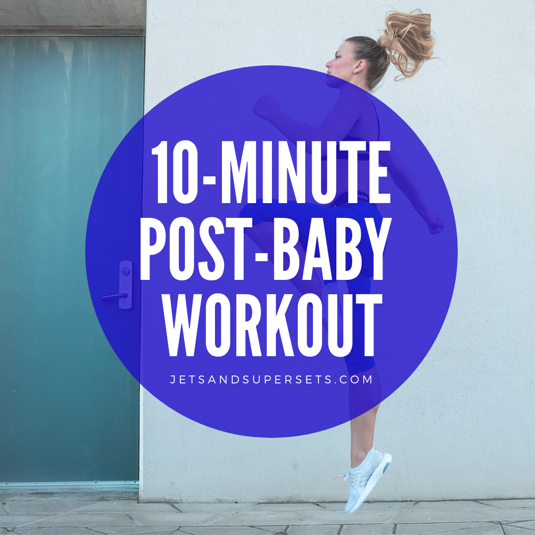 10-minute Post-baby Comback workout.png