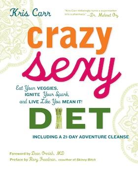 Crazy-Sexy-Diet-by-Kris-Carr1.jpg