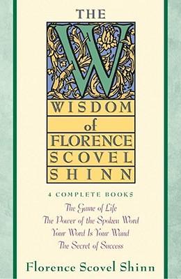 the-wisdom-of-florence-scovel-shinn
