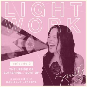 Danielle LaPorte Light Work