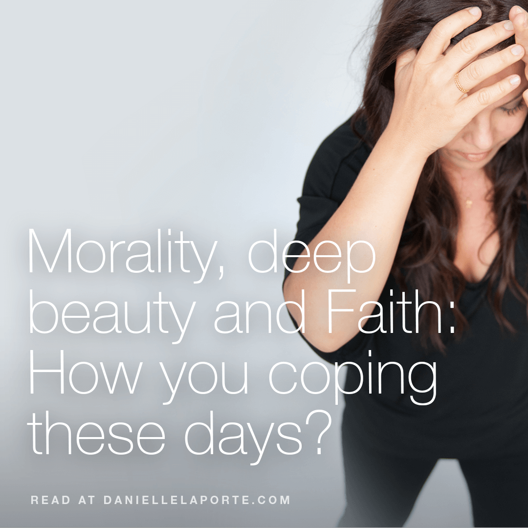 Danielle-LaPorte-Morality-Deep-Beauty-and-Faith.png