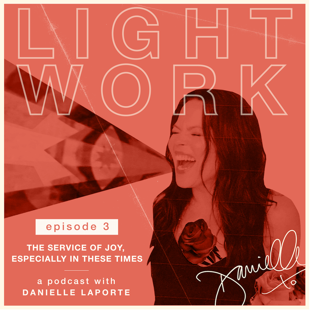 DanielleLaporte.LightWorkThe service of joy, especially in these times