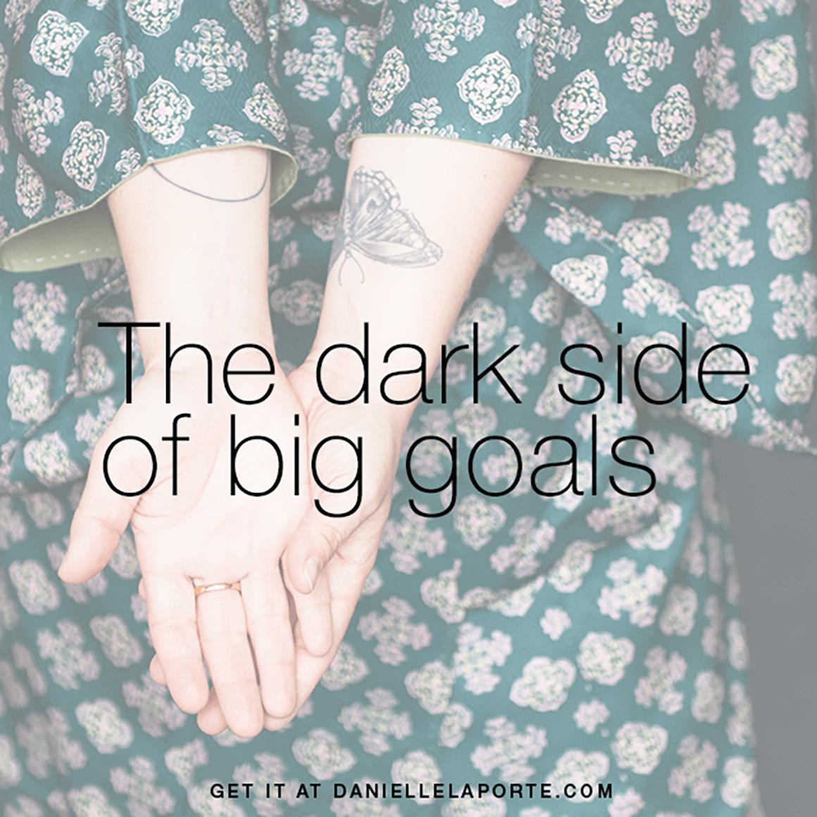 Danielle-LaPorte-dark-goals.png