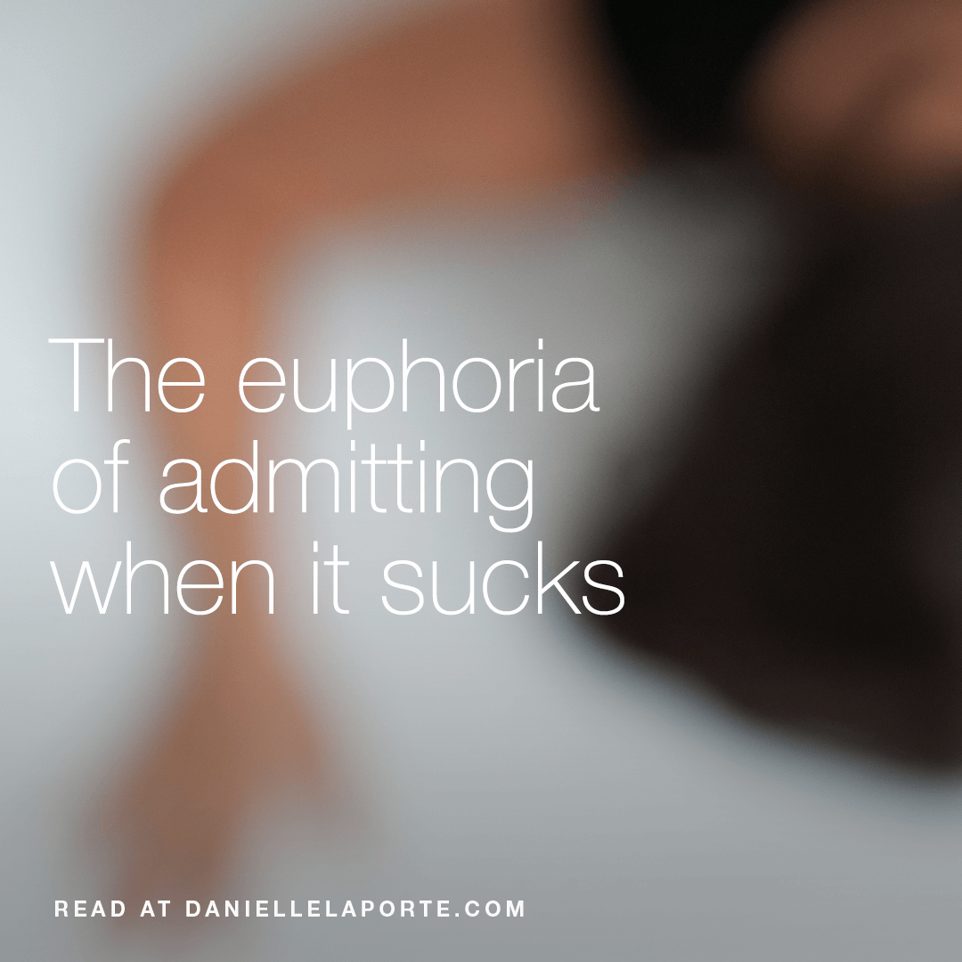 danielle-laporte-euphoria-of-admitting.png