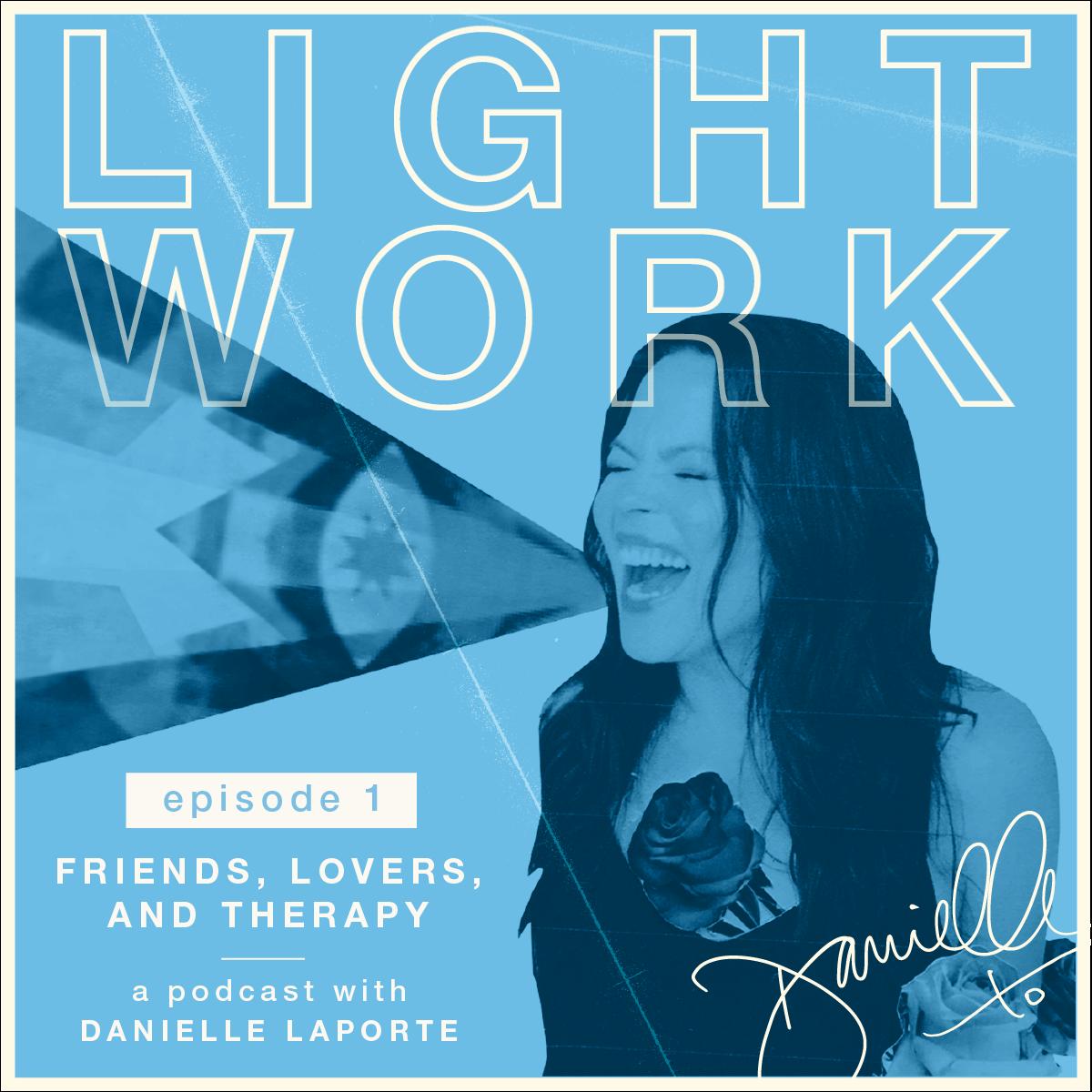 Danielle LaPorte Lightwork