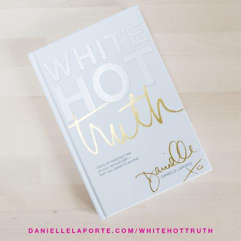 danielle-laporte-White-Hot-Truth-2.png