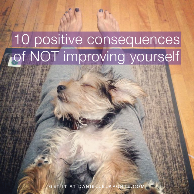10 consequences of NOT improving yourself