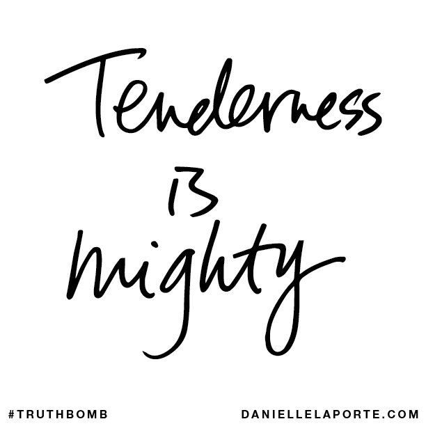 Tenderness is mighty..png