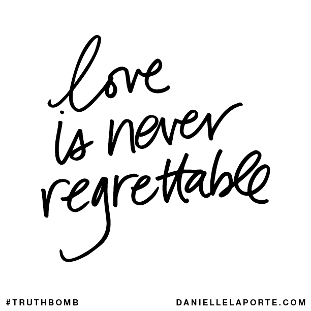Love is never regrettable..png