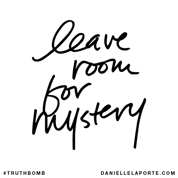 Leave room for mystery..png