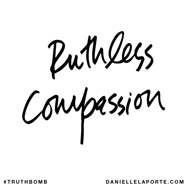 Ruthless compassion..png