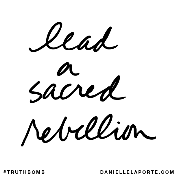 Lead a sacred rebellion..png