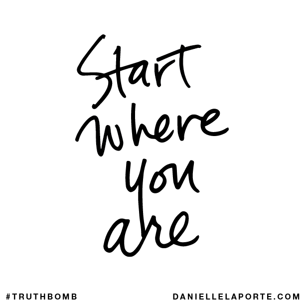Start where you are..png
