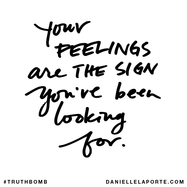 Your FEELINGS are THE SIGN you've been looking for..png