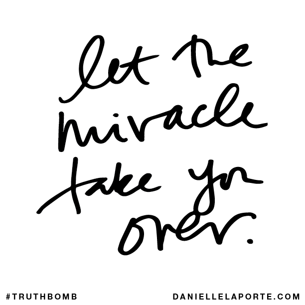 Let the miracle take you over..png