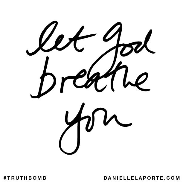 Let God breathe you..png