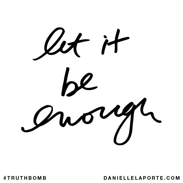 Let it be enough..png