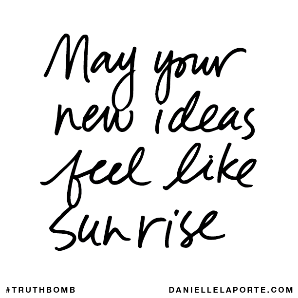 May your new ideas feel like sunrise..png