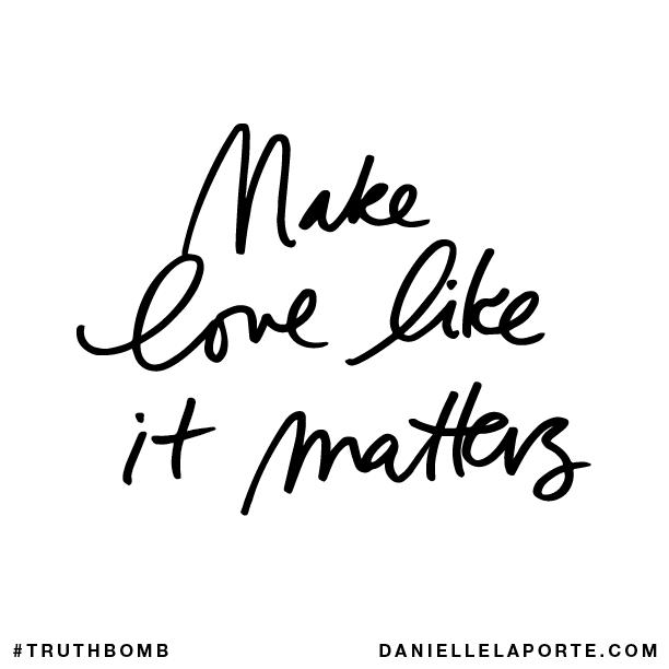 Make love like it matters..png