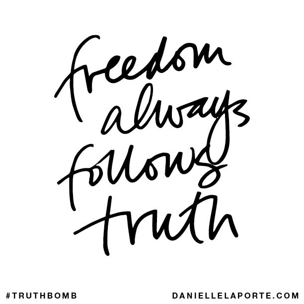 Freedom always follows truth..png